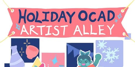 Holiday OCAD Artist Alley 2019 tickets