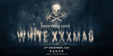 Coco Poco Loco Presents: A White XXXmas Party tickets