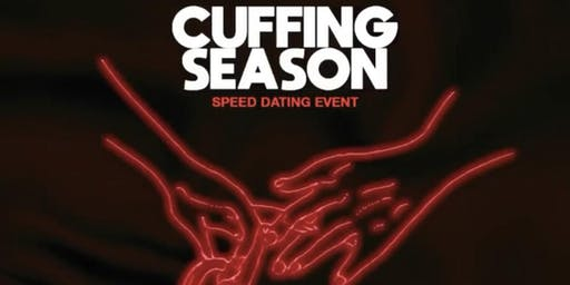 Cuffing Season - Speed Dating