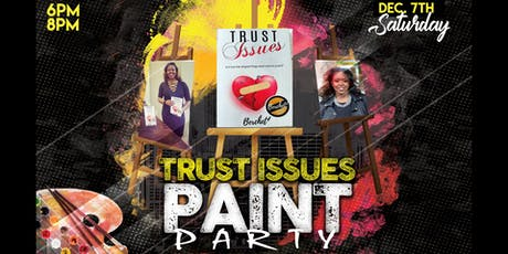 Trust Issues Paint Party tickets