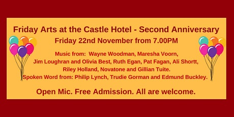 Friday Arts at the Castle Hotel  - Second Anniversary Celebration tickets