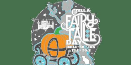 2020 Tell a Fairy Tale 1M, 5K, 10K, 13.1, 26.2 – Arlington