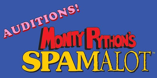 Auditions for Monty Python's SPAMALOT