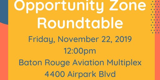Opportunity Zone Round-table Discussion: Hosted By Senator Regina Barrow