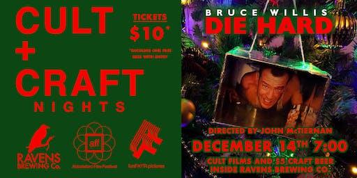 Cult & Craft: Die Hard