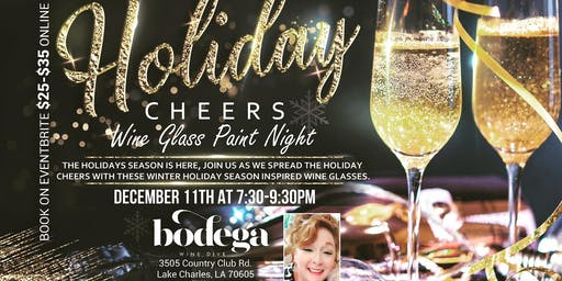 HOLIDAY CHEERS WINE GLASS PAINT NIGHT