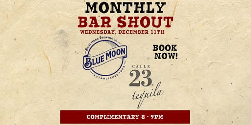 Free Beer & Tequila Shout! Blue Moon Brewing & Calle 23 Tequila