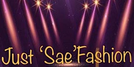 Just ' Sae' Fashion tickets