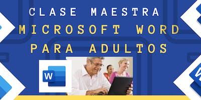 Clase Maestra  Microsoft Word para Adultos