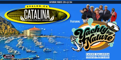 Catalina Spring Concert Series featuring Yachty by Nature