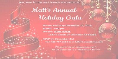 Matt's Annual Holiday Gala
