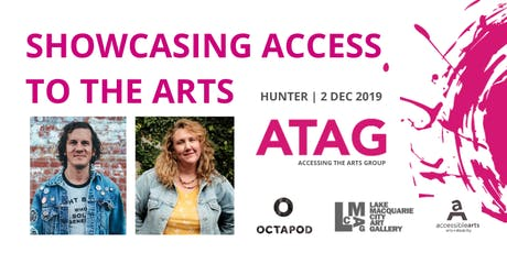 Showcasing Access To The Arts | ATAG Hunter 2 Dec tickets