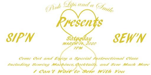 Pink Lips and a Smile Presents Sip'n + Sew'n