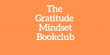 The Gratitude Mindset Book Club tickets