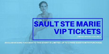 Opportunity Bridal VIP Early Access Sault Ste Marie Pop Up Wedding Dress Sale tickets