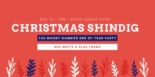 F45 Mount Gambier End of Year Party!