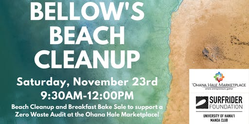Surfrider Foundation UHM x Ohana Hale Marketplace Bellow's Beach Cleanup