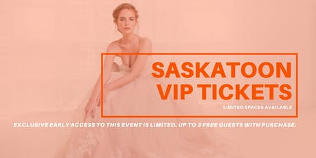 Opportunity Bridal VIP Early Access Saskatoon Pop Up Wedding Dress Sale tickets