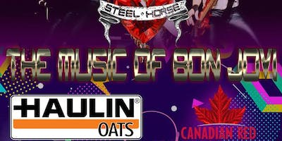 Steel Horse - The Music of Bon Jovi, w/Haulin' Oats & Canadian Red
