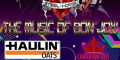 Steel Horse - The Music of Bon Jovi, w/Haulin' Oats & Canadian Red tickets