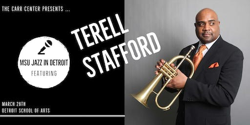 MSU Jazz in Detroit featuring Terell Stafford