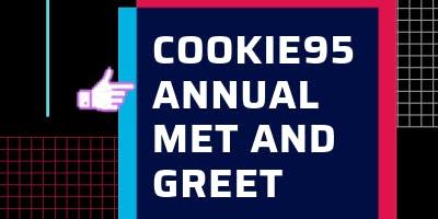 Cookie95 ANNUAL meet & greet
