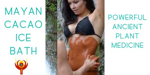 Mayan Cacao Ice Bath- The Power of Ancient Medicine for Fat Loss & More