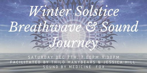 Winter Solstice Breathwave & Sound Journey