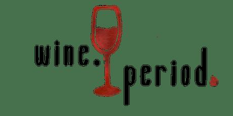 Wine. Period. tickets