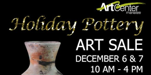 Holiday Pottery Art Sale - ArtCenter Manatee