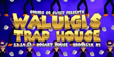 SSS Presents: Waluigi's Trap House w/ DJ Kutski & Flapjack