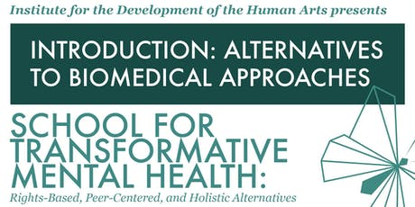 Introduction: Alternatives to Biomedical Approaches tickets