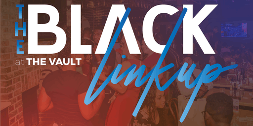 The Black Linkup • Birmingham Edition