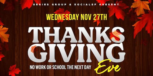 Thanksgiving Eve @ Love + Propaganda | Biggest Party Night of The Year