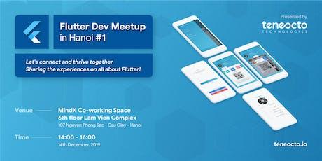 Flutter Dev Meetup in Hanoi #1 tickets