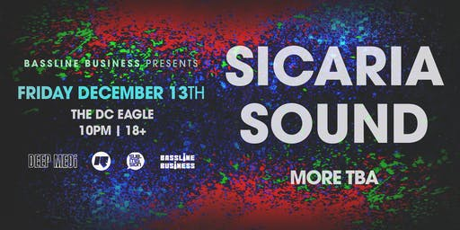 Bassline Business Presents: SICARIA SOUND