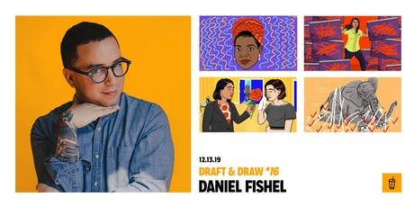 Draft & Draw #16 with Daniel Fishel tickets