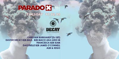 Paradox+Tuesday+x+Decay+Records+at+Egg+London
