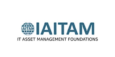 IAITAM IT Asset Management Foundations 2 Days Virtual Live Training in Toronto tickets