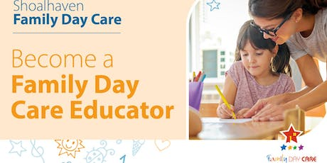 Shoalhaven Family Day Care - Prospective Educator Information Session tickets