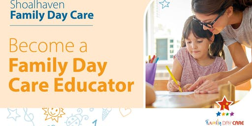 Shoalhaven Family Day Care - Prospective Educator Information Session