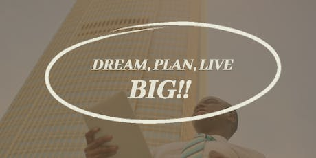 Dream, Plan, Live Big - The Ultimate Business Accelerator Interactive Workshop - Markham tickets