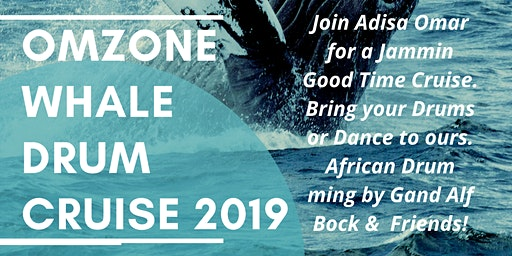 OmZone Whale Drum Cruise #1 12/14/19