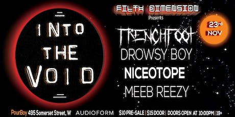 Filth Dimension Presents: Into the Void w/ Trenchfoot & more tickets
