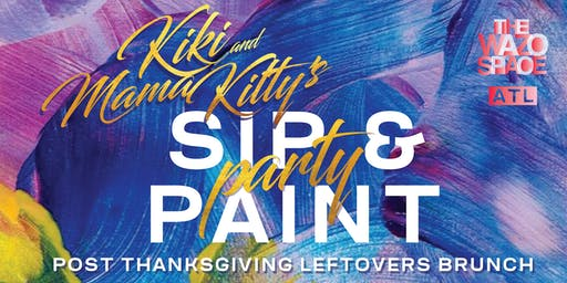 Kiki & Mama Kitty's Sip & Paint-  ATL