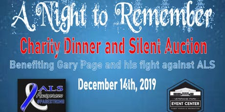 """Night To Remember"""" Charity Dinner/ silent auction benefiting Gary Page tickets"""