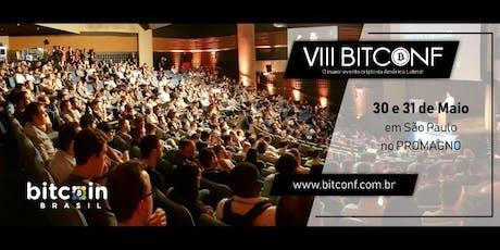 VIII BITCONF Conferência brasileira sobre Bitcoin e criptomoedas bilhetes
