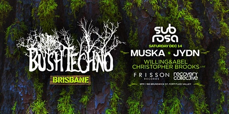 Bushtechno: Presented by Frisson Records x Recovery Collective tickets