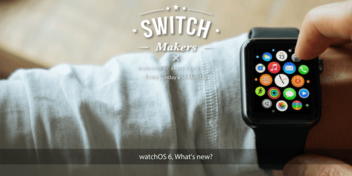 watchOS 6, What's New? - Kedah (Aman Central Mall)