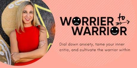 Worrier to Warrior Workshop tickets